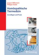 Homöopathische Tiermedizin - Grundlagen und Praxis