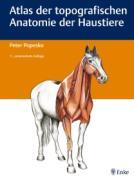 Atlas der topografischen Anatomie der Haustiere