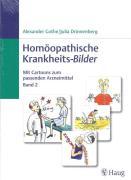 Homöopatische Krankheits-Bilder Band 2
